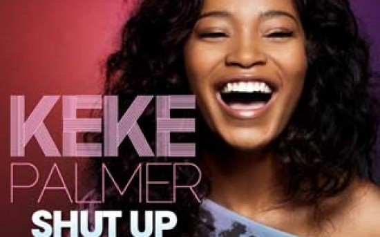 Keke Palmer – Shut Up Stop Lying