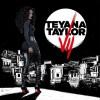 Teyana Taylor – Outta My League